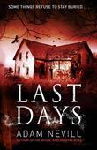 """""""Last days"""" av Adam Nevill"""