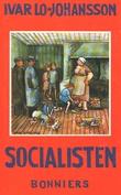 """""""Socialisten självbiogr.berättelse"""" av Ivar Lo-Johansson"""