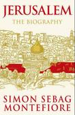 """Jerusalem - the biography"" av Simon Sebag Montefiore"