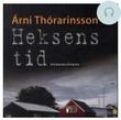 """""""Heksens tid"""" av Arni Thorarinsson"""