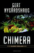 """Chimera øko-thriller"" av Gert Nygårdshaug"