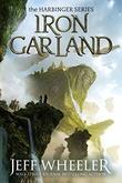 """""""Iron Garland Harbinger #3"""" av Jeff Wheeler"""