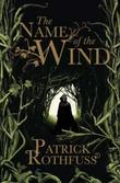 """The name of the wind"" av Patrick Rothfuss"