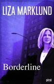 """Borderline"" av Liza Marklund"