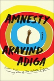 """Amnesty A novel"" av Aravind Adiga"