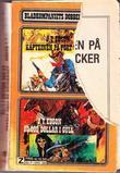 """""""The Rushers DR 16 Kapteinen på Fort Tucker"""" av J. T. Edson"""