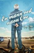 """""""En mann ved navn Ove"""" av Fredrik Backman"""