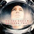 """""""Do You Dream of Terra-Two?"""" av Temi Oh"""