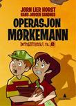 """""""Operasjon Mørkemann"""" av Jørn Lier Horst"""