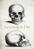 """""""Learning to Die"""" av Jan Zwicky"""