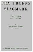 """""""Fra troens slagmark : kristendom og ateisme"""" av Olav Valen-Sendstad"""