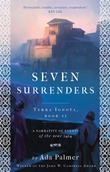"""Seven Surrenders Terra Ignota, Book II"" av Ada Palmer"