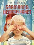 """""""Garmanns hemmelighet"""" av Stian Hole"""
