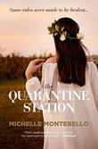 """""""Quarantine Station"""" av Michelle Montebello"""