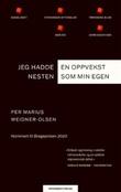 """""""Jeg hadde en oppvekst nesten som min egen roman"""" av Per Marius Weidner-Olsen"""