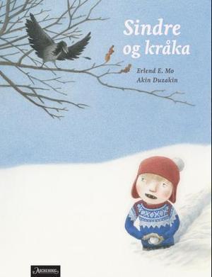 """""""Sindre og kråka"""" av Erlend E. Mo"""