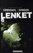 """Lenket"" av Christopher Grøndahl"