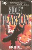 """""""Brått fall"""" av Ridley Pearson"""