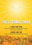 """""""The Eternal Smile Three Stories"""" av Gene Luen Yang"""