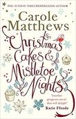 """Christmas Cakes and Mistletoe Nights Carole Matthews"""