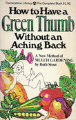 """How to Have a Green Thumb Without and Aching Back"" av Ruth Stout"