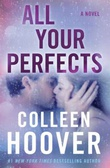"""""""All Your Perfects"""" av Colleen Hoover"""
