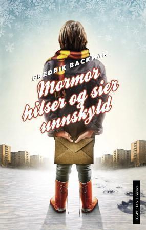 Mormor hilser og sier unnskyld - Fredrik Backman