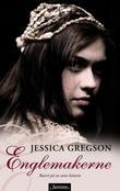 """""""Englemakerne"""" av Jessica Gregson"""