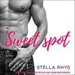 """Sweet Spot Irresistible Series, book 1"" av Stella Rhys"