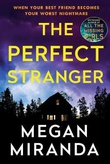 """The Perfect Stranger"" av Megan Miranda"