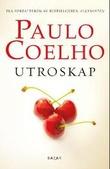 """Utroskap"" av Paulo Coelho"