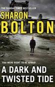 """A Dark and Twisted Tide (Lacey Flint)"" av Sharon Bolton"