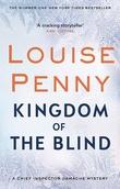 """""""Kingdom of the Blind"""" av Louise Penny"""