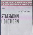 """""""Statsmenn i oldtiden"""" av S. Eitrem"""