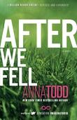 """""""After We Fell After #3"""" av Anna Todd"""