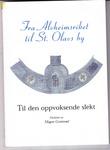 """""""Fra Alvheimsriket til St. Olavs by Til den oppvoksende slekt"""" av Magne Grotterød"""