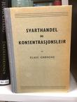 """""""Svarthandel og konsentrasjonsleir selvopplevelser"""" av Klaus Grøneng"""