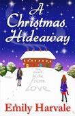 """""""A Christmas Hideaway"""" av Emily Harvale"""
