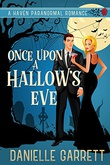 """Once Upon a Hallow's Eve Haven Paranormal Romance #1"" av Danielle Garrett"