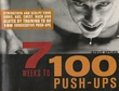 """""""7 Weeks to 100 Push-Ups Strenghten and sculpt your arms, abs, chest, back and glutes by training to do 100 consecutive push-ups"""" av Steve Speirs"""