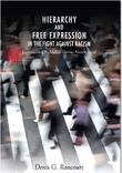 """Hierarchy and Free Expression in the Fight Against Racism"" av Denis Rancourt"
