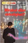 """""""Mirakel eller virkelighet?"""" av Werner Keller"""