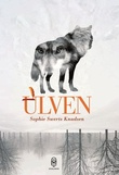 """Ulven"" av Sophie Swerts Knudsen"