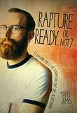 """""""Rapture Ready... Or Not?"""" av Terry James"""