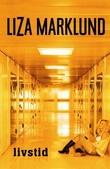 """""""Livstid"""" av Liza Marklund"""