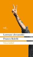 """""""Viva tutto!"""" av Lorenzo Jovanotti"""
