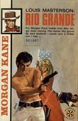 """""""Rio Grande Morgan Kane"""" av Louis Masterson"""