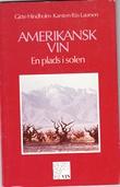 """""""Amerikansk vin En plads i solen"""" av Gitte Hindholm"""