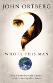 """Who Is This Man? The Unpredictable Impact of the Inescapable Jesus"" av John Ortberg"