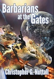 """Barbarians at the Gates"" av Christopher G. Nuttall"